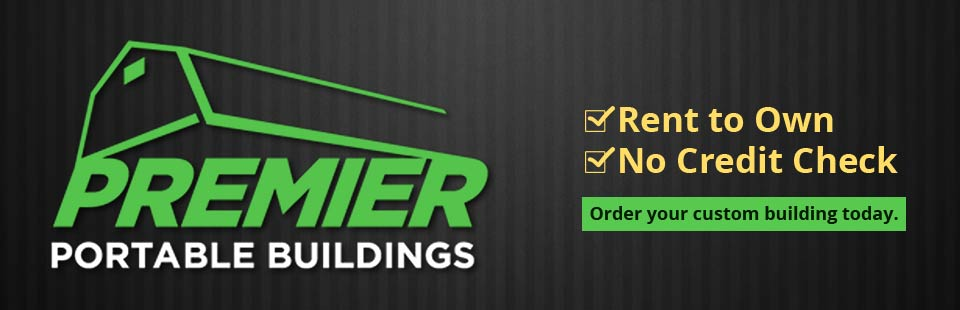 Premier Portable Buildings: Order your custom building today.