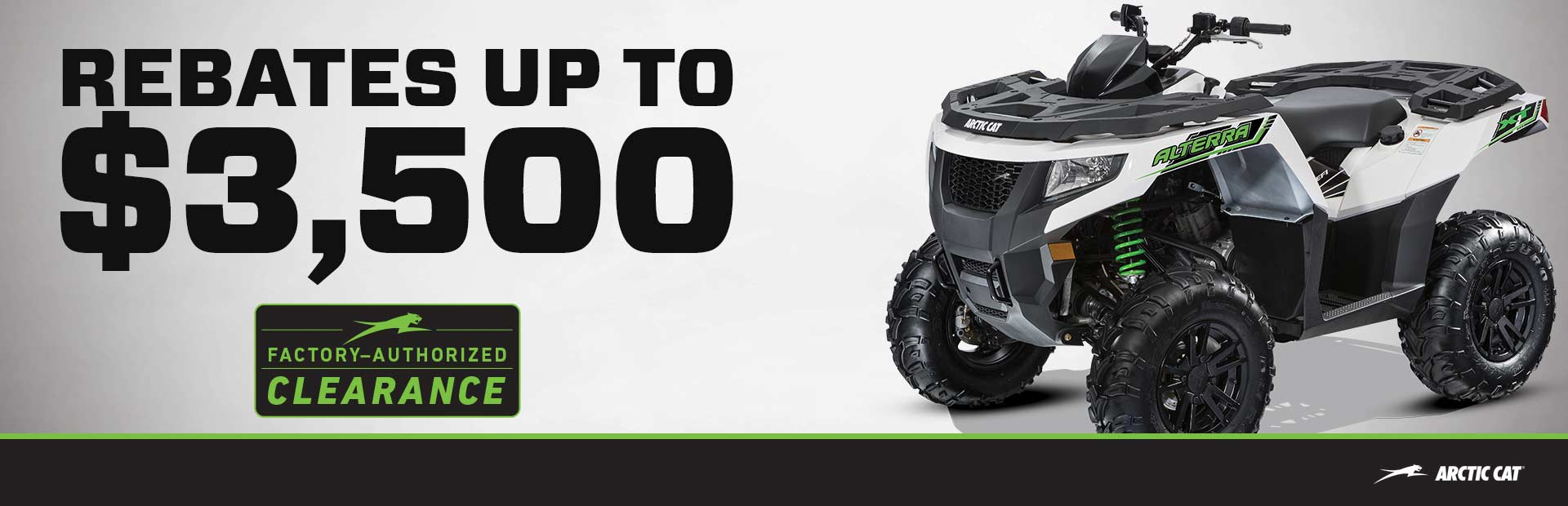 2018 Textron / Arctic CatATVs!2.99% financing for 60 months + rebates up to $3,500!Huge savings!