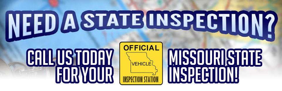 Call us today for your Missouri State Inspection!