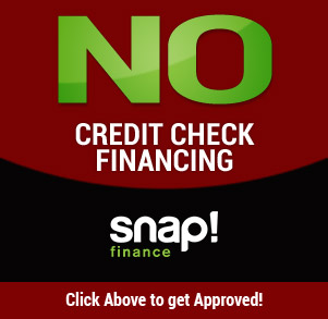 No Credit Check Financing. Snap! Finance. Click above to get approved!