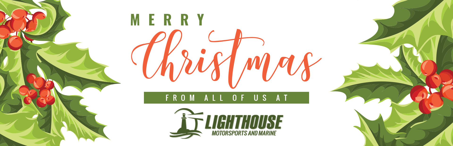 Merry Christmas with Holly from Lighthouse Motorsports and Marine