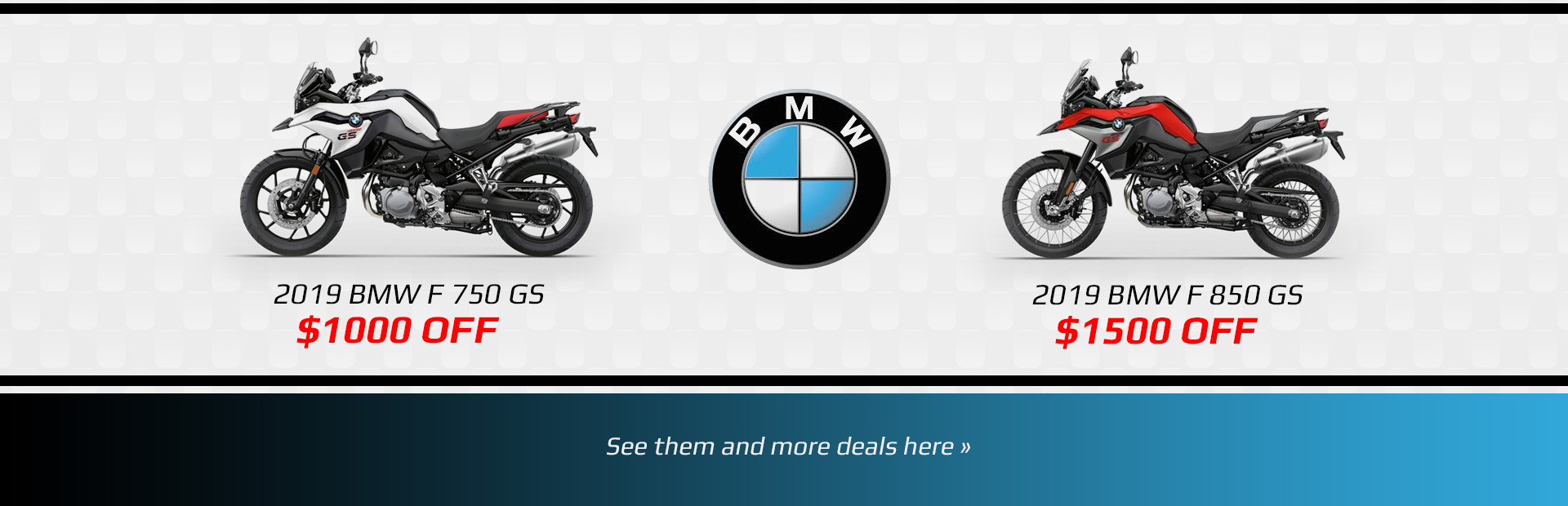 Get $1000 off on the 2019 BMW F 750 GS and $1500 off on the 2019 BMW F 850 GS. Click here to find ou