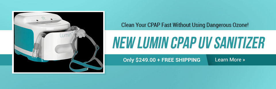 The new Lumin CPAP UV Sanitizer is only $249.00 with free shipping! Click here to learn more.