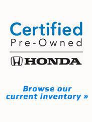 Browse our current inventory of certified pre-owned Honda vechiles.