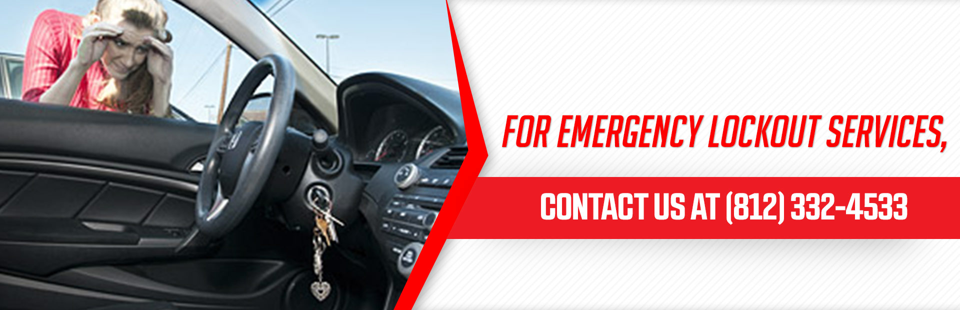 For emergency lockout services, contact us at 812-332-4533.