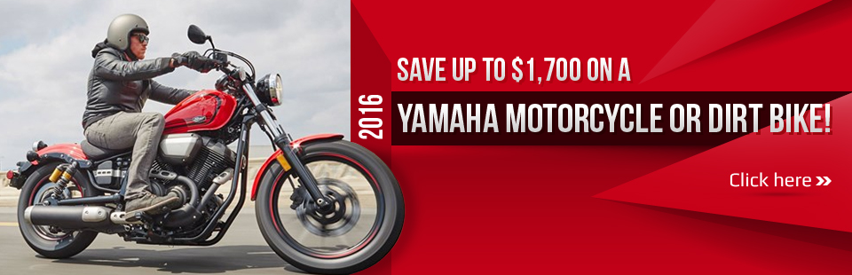 Save up to $1,700 on a 2016 Yamaha motorcycle or dirt bike! Click here to view the models.