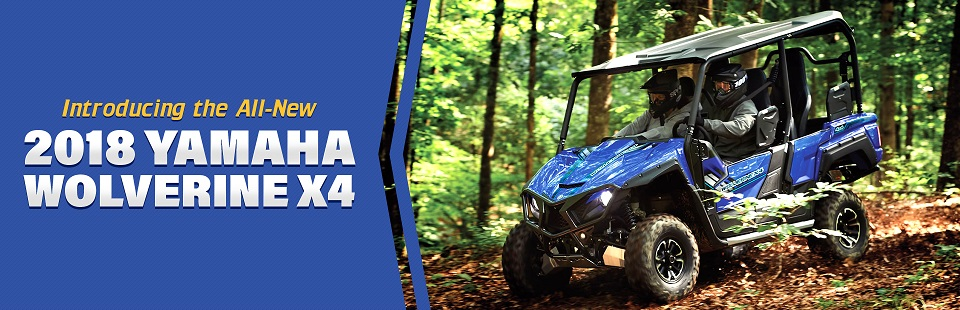 Introducing the All-New 2018 Yamaha Wolverine X4: Click here to view the model.
