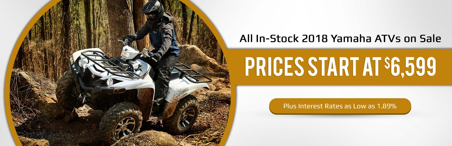 All in-stock 2018 Yamaha ATVs on sale! Prices start at $6,599, plus get interest rates as low as 1.89%!