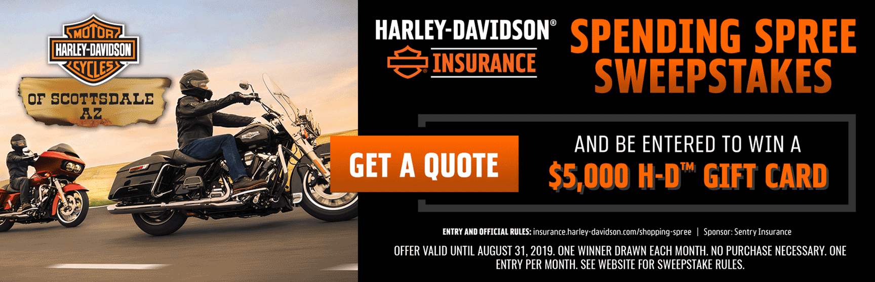 H-D Spending Spree Sweepstakes