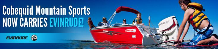 Cobequid Mountain Sports now carries Evinrude!