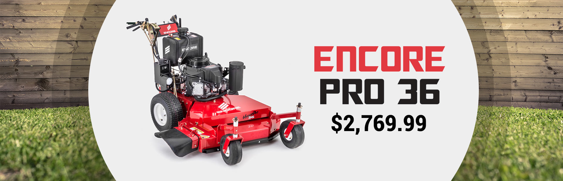 Get the Encore Pro 36 for just $2,769.99!