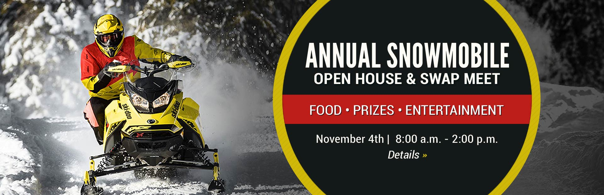 Join us November 4th for our Annual Snowmobile Open House & Swap Meet!