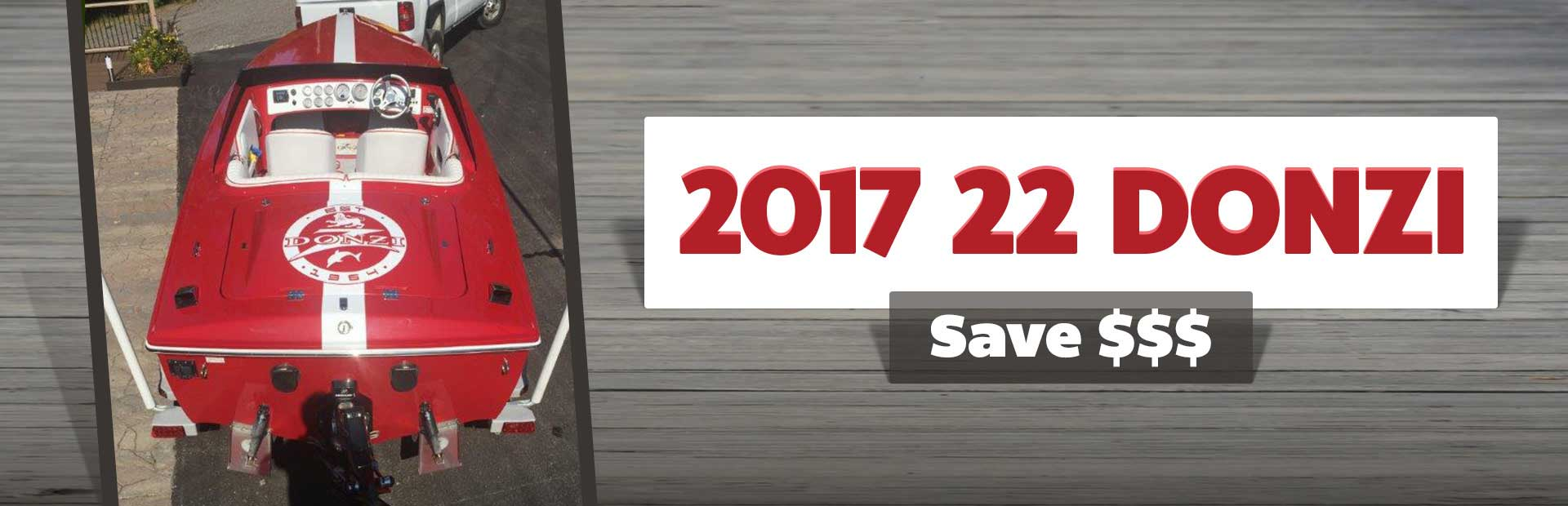 Save $$$ on the 2017 22 Donzi!