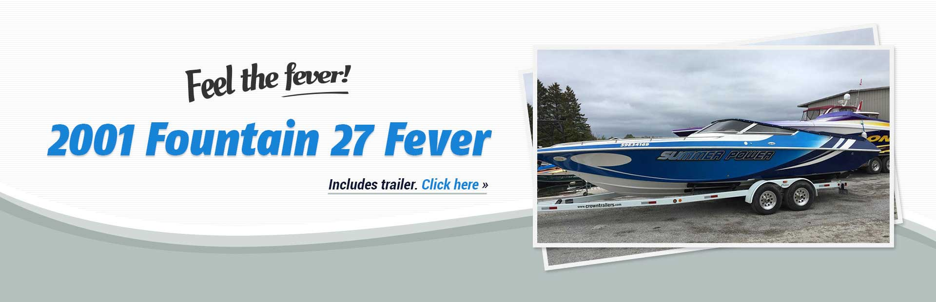 2001 Fountain 27 Fever: Click here to view the model.