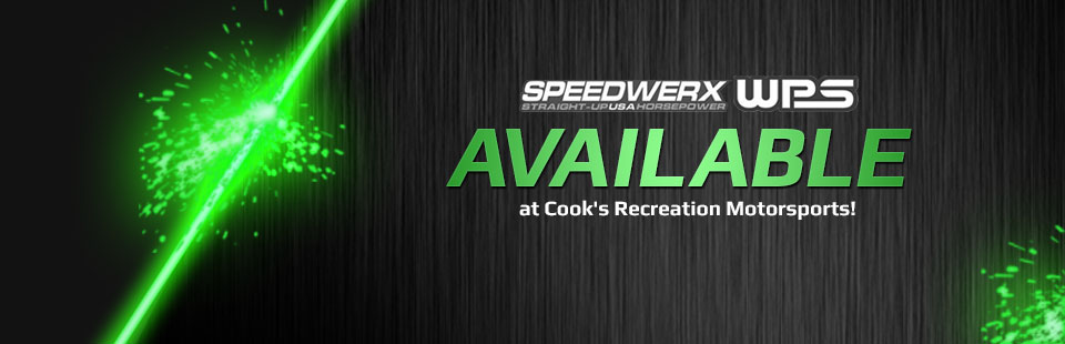 Speedwerx & Western Power Sports are now available at Cook's Recreation Motorsports! Click here to view the catalog.