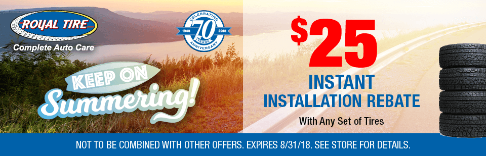 $25 Instant Installation Rebate with Any Set of Tires