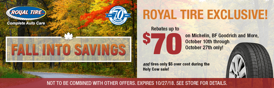 Royal Tire Exclusive! Rebates up to $70 on Michelin, BF Goodrich and More!