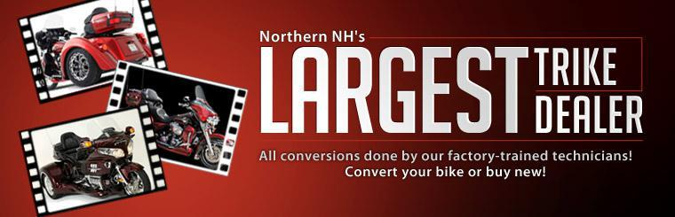 We are Northern NH's largest trike dealer and all conversions are done by our factory-trained technicians! Click here to contact us.
