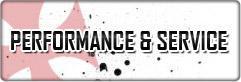Performance & Service