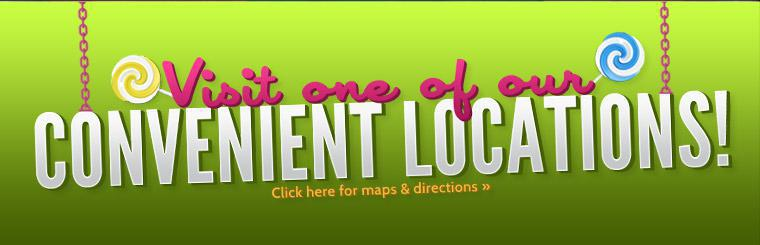 Visit One of Our Convenient Locations