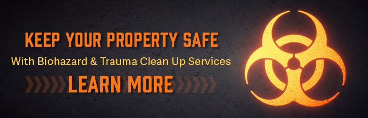 Biohazard & Trauma Clean Up Services
