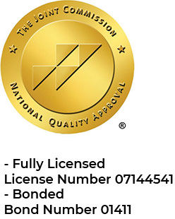 Joint Commission Accreditation: - Fully Licensed License Number 07144541 - Bonded Bond Number 01411