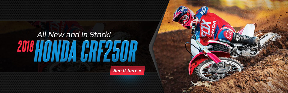 New 2018 Honda CRF250R in Stock: Click here to view the model.