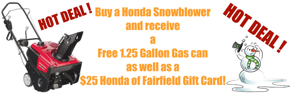 Free Gas can and $25 Gift card wpurchase of Honda Snowblower