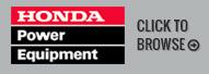 Honda Power Equipment. Click to browse.