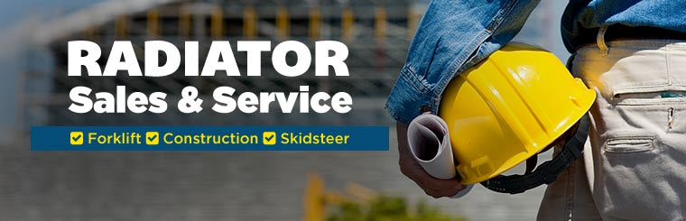 Forklift, construction, skidsteer, and radiator sales and service!