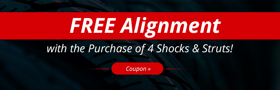 Free Alignment with the Purchase of 4 Shocks & Struts: Click here for the coupon.