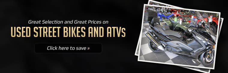 Great Selection and Great Prices on Used Street Bikes and ATVs: Click here to save.