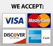 We accept: Visa, MasterCard, Discover, and American Express.