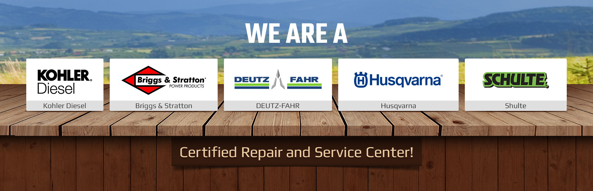 We are a Kohler Diesel, Briggs & Stratton, DEUTZ-FAHR, Husqvarna, and Shulte certified repair and service center! Contact us for details.