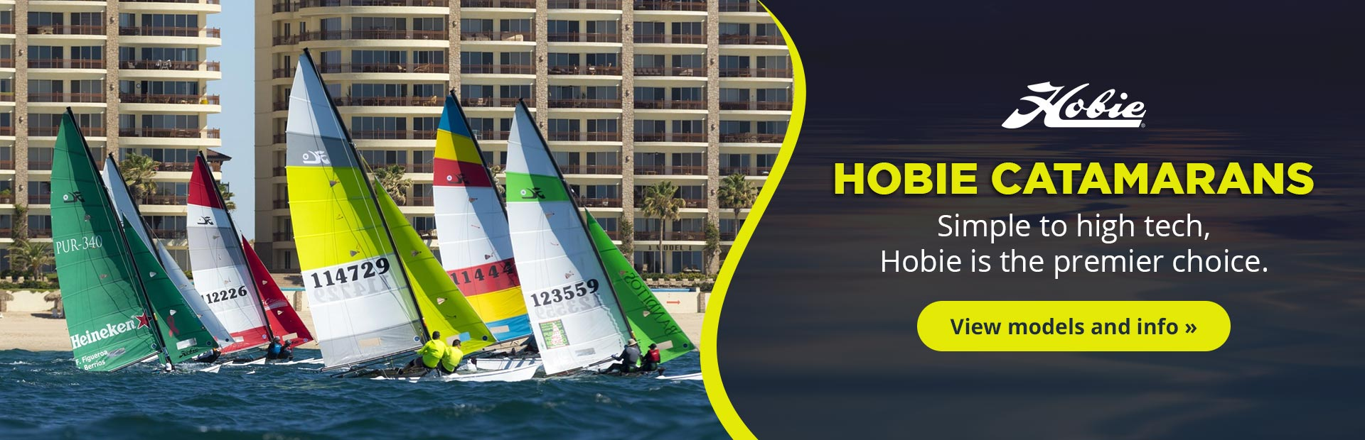 Hobie Catamarans: Simple to high tech, Hobie is the premier choice.