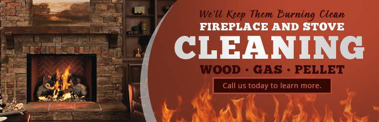 We offer fireplace and stove cleaning. Contact us to learn more.