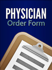 Physician Order Form