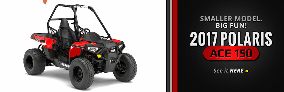 2017 Polaris ACE 150: Click here to view the model.