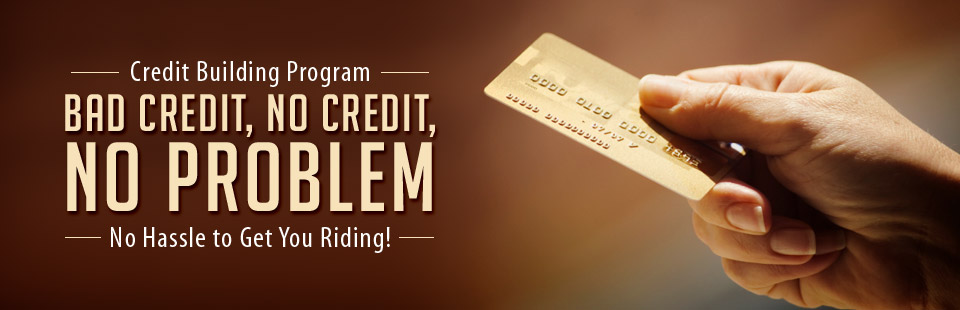 Credit Building Program: Click here for details.
