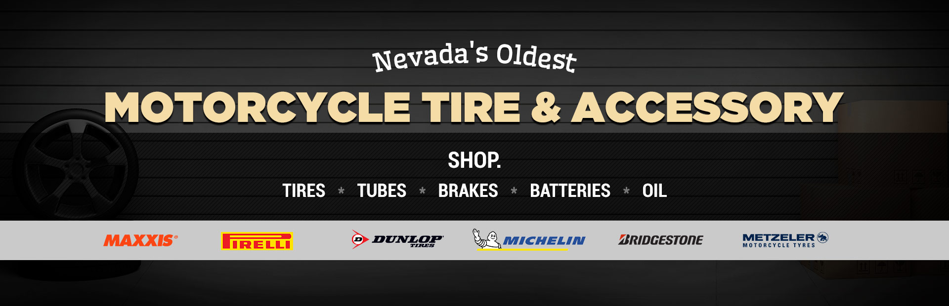 Nevada's Oldest Motorcycle Tire & Accessory