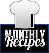 Monthly  Recipes