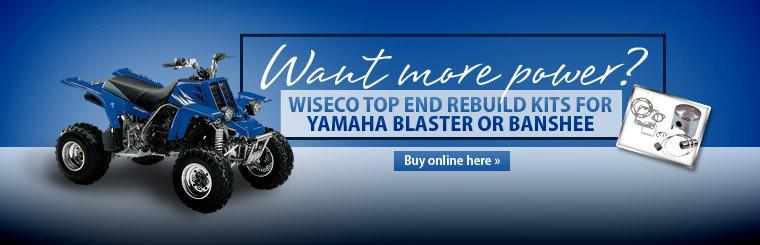 Want more power? Buy a Wiseco top end rebuild kit for your Yamaha Blaster or Banshee! Click here to browse online.