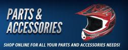 Parts & Accessories: Shop online for all your parts and accessories needs!