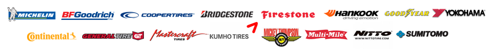We carry products from Michelin®, BFGoodrich®, Cooper, Bridgestone, Firestone, Hankook, Nitto, Yokohama, Goodyear, Continental, General, Mastercraft, Kumho, Mickey Thompson, Multi-Mile, and Sumitomo.