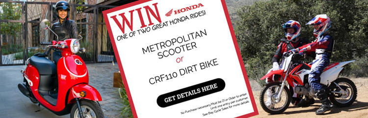 WIN One of Two Great Honda Rides!