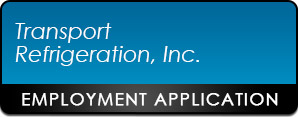 Transport Refrigeration, Inc. Employment Application