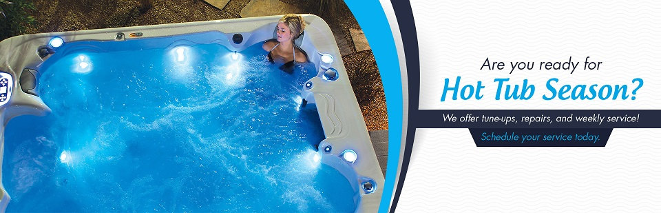 Are you ready for Hot Tub Season? We offer tune-ups, repairs, and weekly service! Schedule your service today.