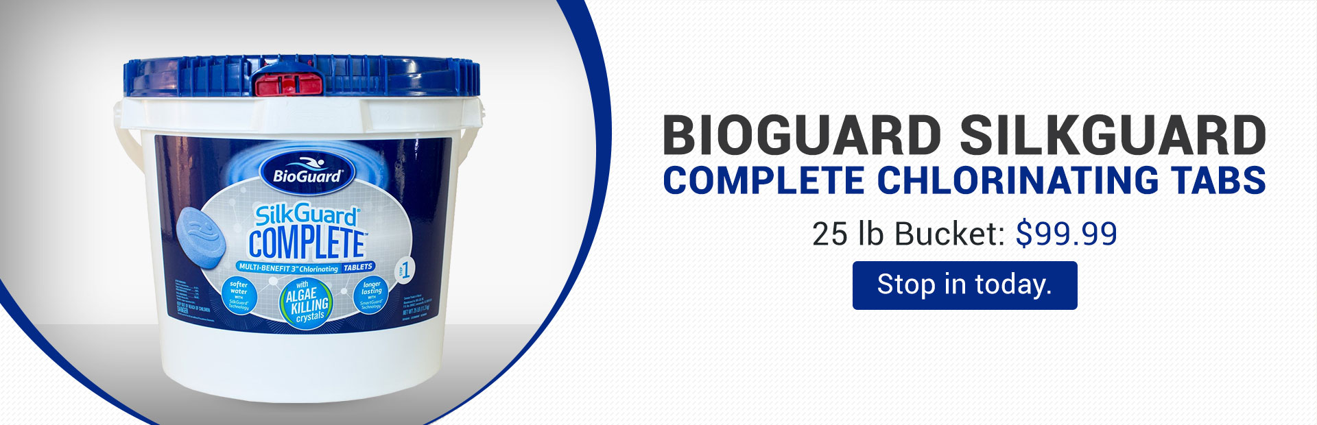 BioGuard SilkGuard Complete Chlorinating Tabs: Get a 25 lb bucket for $99.99!