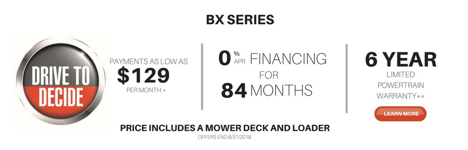 Drive to Decide BX1880 + Mower + Loader for as low as $129 a month