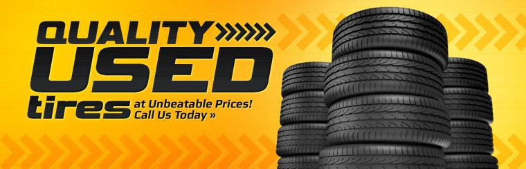 We have quality used tires at unbeatable prices! Call us today for details.